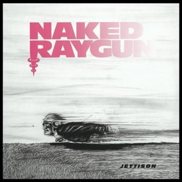 Naked Raygun JETTISON CD