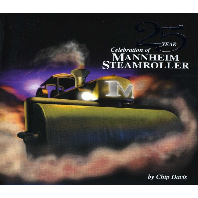25 YEAR CELEBRATION MANNHEIM STEAMROLLER CD