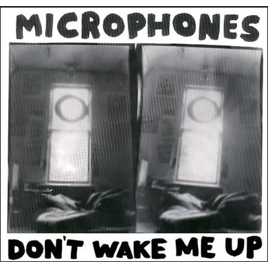 MICROPHONES DON'T WAKE ME UP Vinyl Record