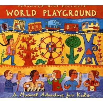 Putumayo Kids Presents WORLD PLAYGROUND: MUSICAL ADVENTURE FOR KIDS CD