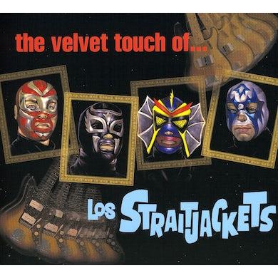 VELVET TOUCH OF LOS STRAITJACKETS CD