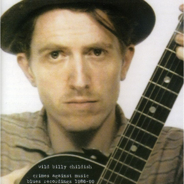 Billy Childish CRIMES AGAINST MUSIC: 1986-99 CD