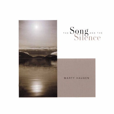 Marty Haugen SONG & SILENCE CD
