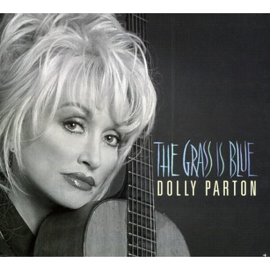Dolly Parton GRASS IS BLUE CD