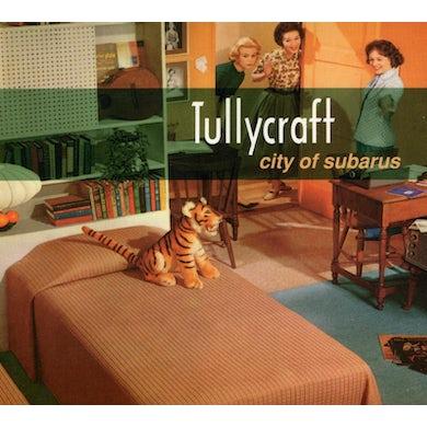 Tullycraft CITY OF SUBARUS CD