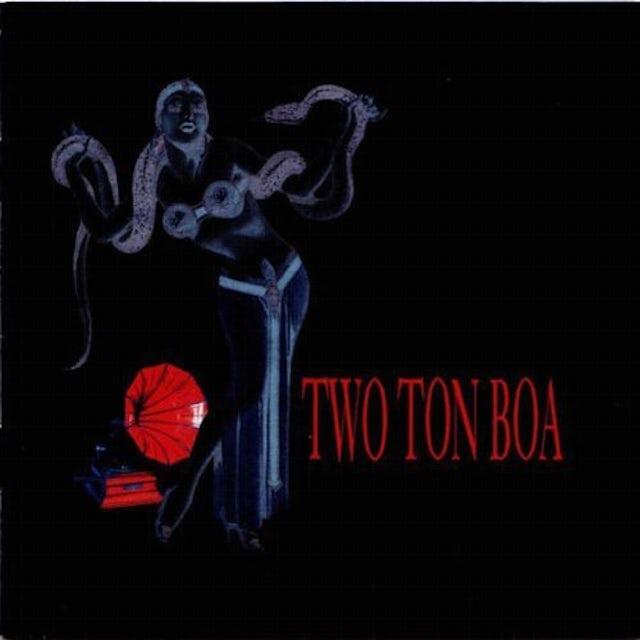 Two Ton Boa CD
