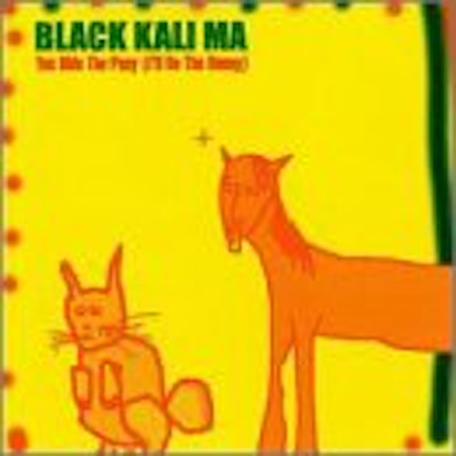 Black Kali Ma YOU RIDE THE PONY I'LL BE THE BUNNY CD