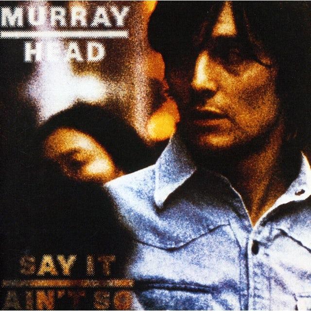 Murray Head SAY IT AIN'T SO CD