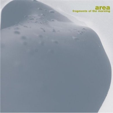 Area FRAGMENTS OF MORNING CD