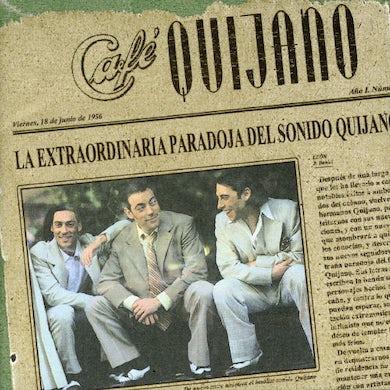 Cafe Quijano EXTRAORDINARIA PARADOJA DEL SONIDO QUIJANO CD