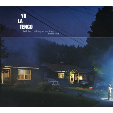 Yo La Tengo AND THEN NOTHING TURNED ITSELF INSIDE-OUT CD