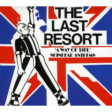 Last Resort SKIN ANTHEMS: A WAY OF LIFE CD