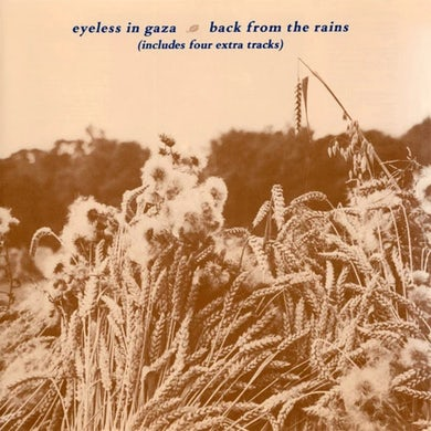 Eyeless In Gaza BACK FROM THE RAINS CD