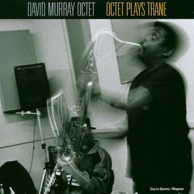 David Murray OCTET PLAYS TRANE CD