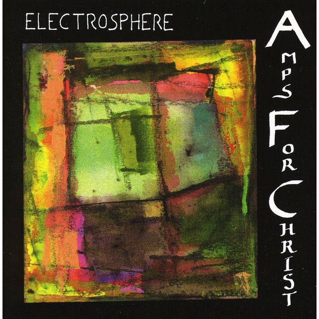 Amps For Christ ELECTROSPHERE CD
