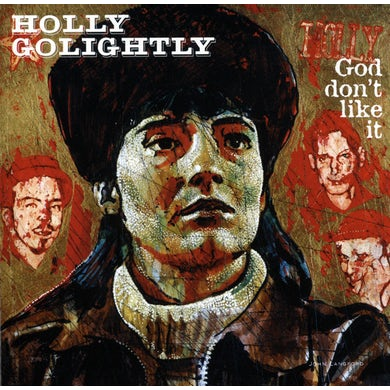 Holly Golightly GOD DON'T LIKE IT Vinyl Record