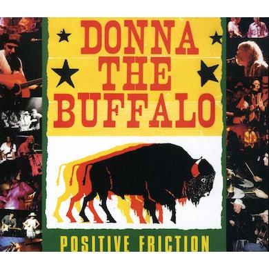 Donna The Buffalo POSITIVE FRICTION CD