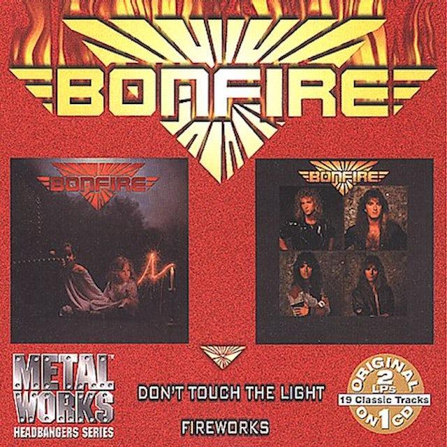 Bonfire DON'T TOUCH THE LIGHT: FIREWORKS CD