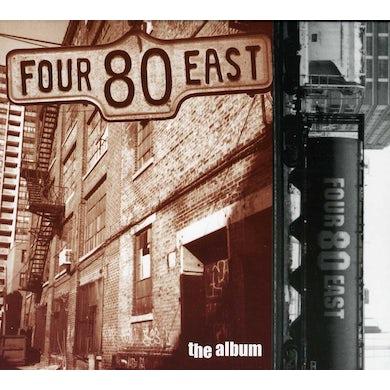 Four 80 East ALBUM CD
