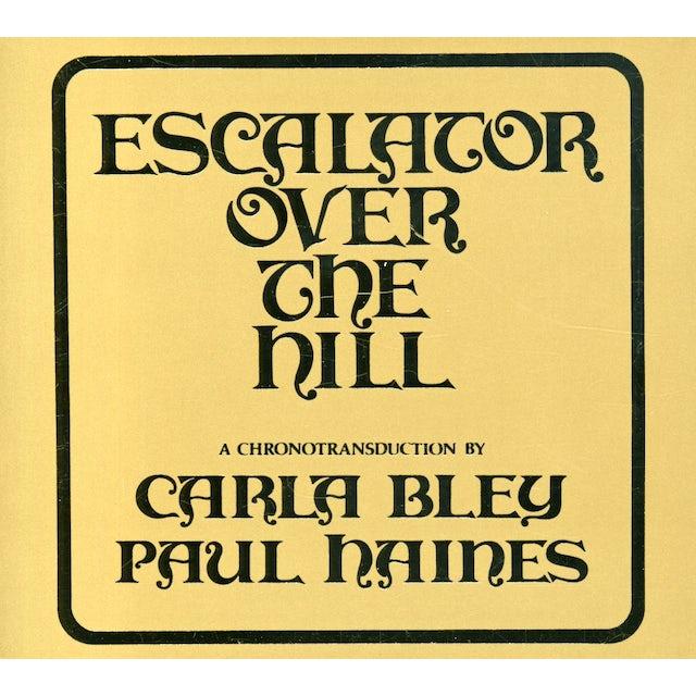 Carla Bley ESCALATOR OVER THE HILL CD