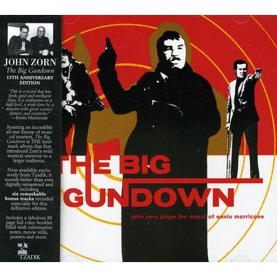 John Zorn BIG GUNDOWN 15TH ANNIVERSARY (SPECIAL EDITION) CD