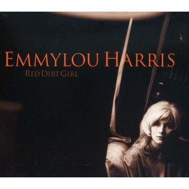 Emmylou Harris RED DIRT GIRL CD