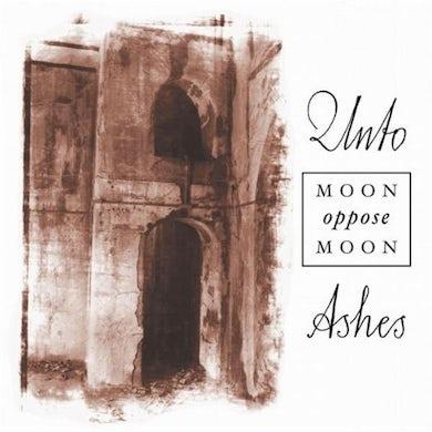 Unto Ashes MOON OPPOSE MOON CD