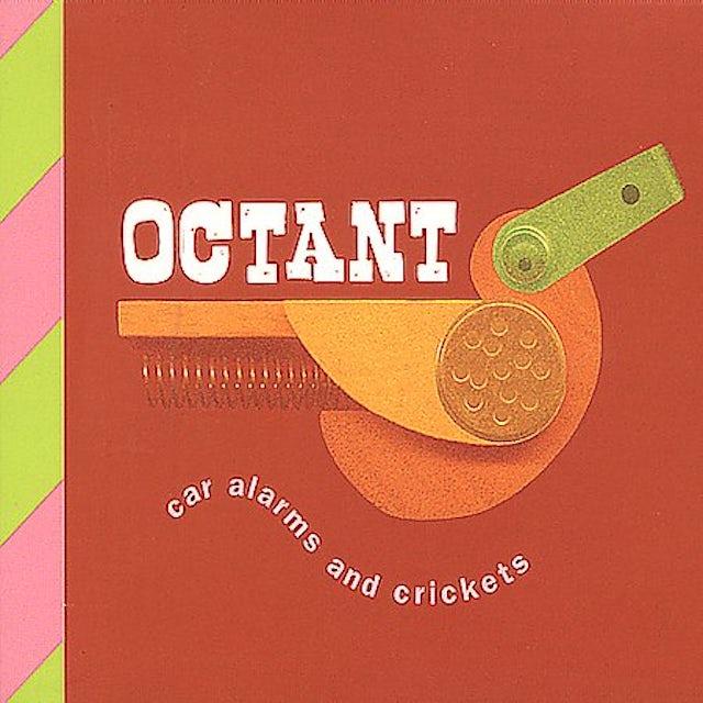 Octant CAR ALARMS & CRICKETS CD