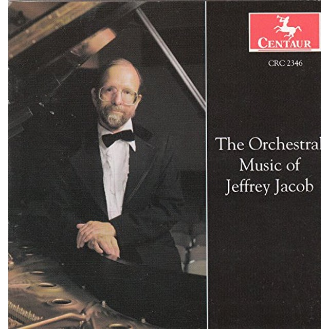 ORCHESTRAL MUSIC OF JEFFREY JACOB CD