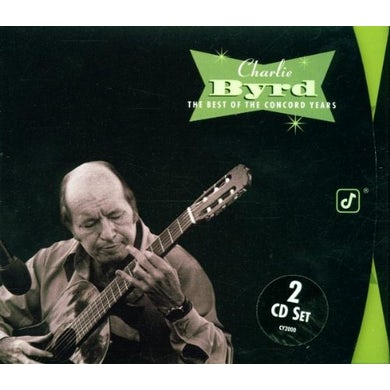 Charlie Byrd BEST OF THE CONCORD YEARS CD