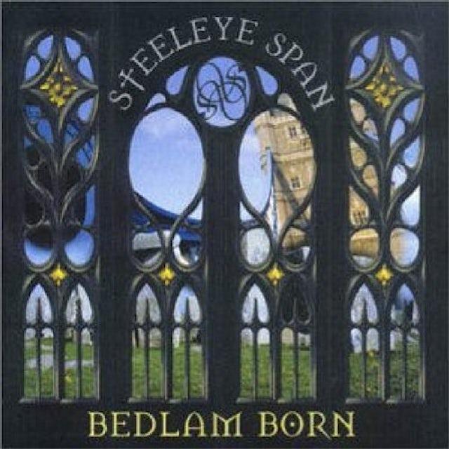 Steeleye Span BEDLAM BORN CD