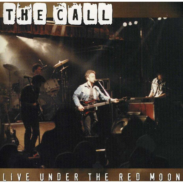 Call LIVE UNDER RED MOON CD