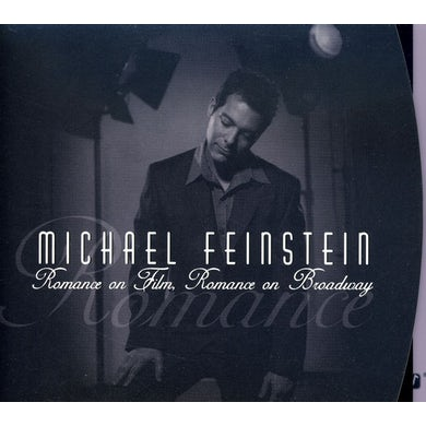 Michael Feinstein ROMANCE ON FILM / ROMANCE ON BROADWAY CD