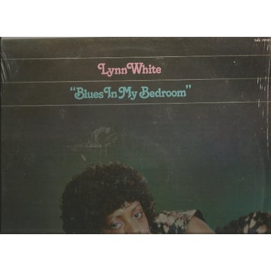 Lynn White BLUES IN MY BED ROOM Vinyl Record