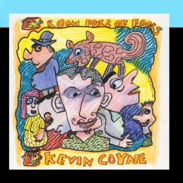Kevin Coyne ROOM FULL OF FOOLS CD