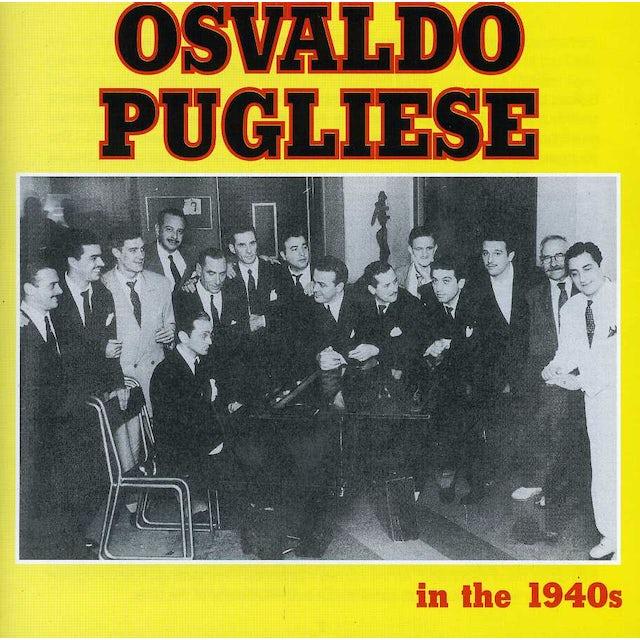 Osvaldo Pugliese IN THE 1940S CD