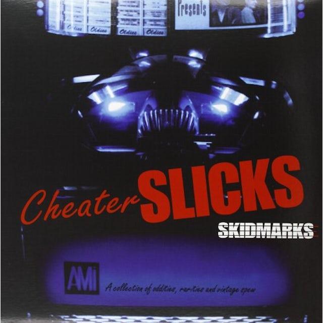 Cheater Slicks SKIDMARKS Vinyl Record