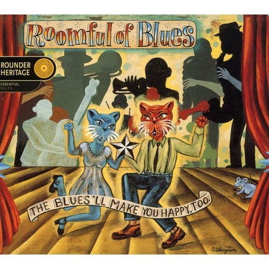Roomful of Blues BLUES'LL MAKE YOU HAPPY TOO CD