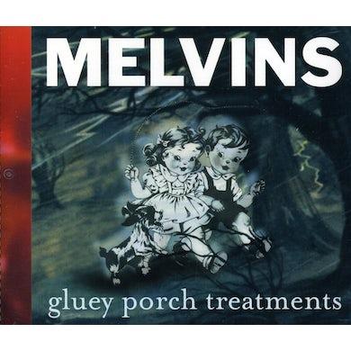 Melvins GLUEY PORCH TREATMENTS CD