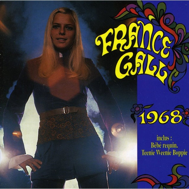 France Gall GOLD MUSIC STORY: 1968 CD
