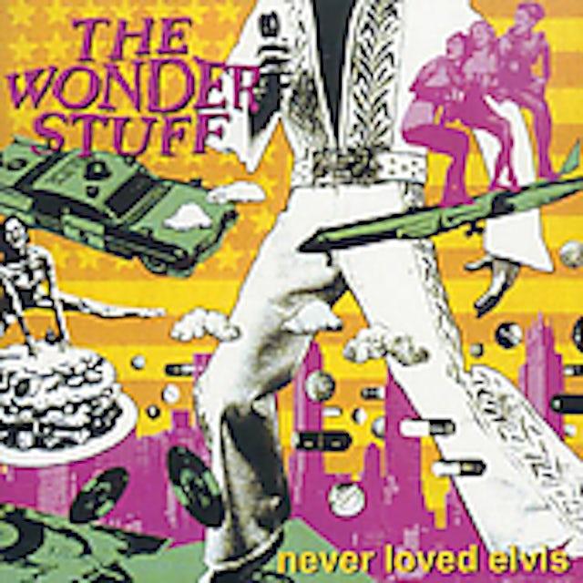 Wonder Stuff NEVER LOVED ELVIS CD