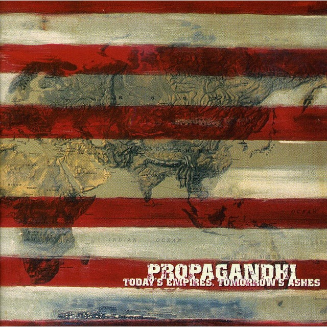 Propagandhi TODAY'S EMPIRES TOMORROW'S ASHES CD