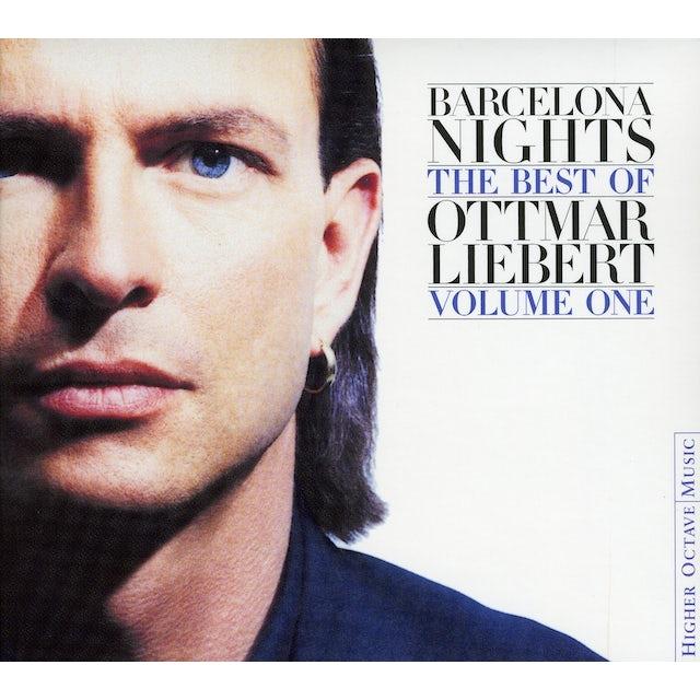 BARCELONA NIGHTS: THE BEST OF OTTMAR LIEBERT 1 CD