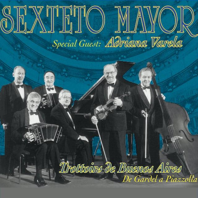 Sexteto Mayor TROTTOIRS DE BUENOS AIRES CD