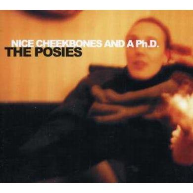 Posies NICE CHEEKBONES & A P.H.D. CD