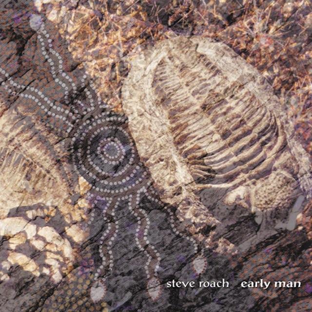 Steve Roach EARLY MAN CD