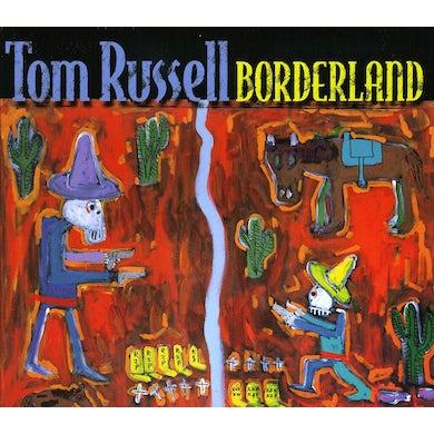 Tom Russell BORDERLAND CD
