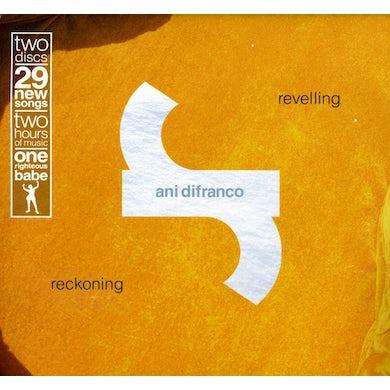 Ani Difranco REVELLING: RECKONING CD