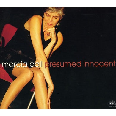 Marcia Ball PRESUMED INNOCENT CD