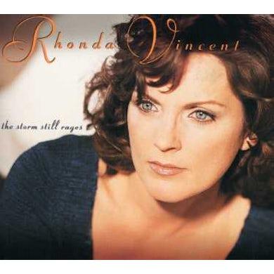 Rhonda Vincent STORM STILL RAGES CD